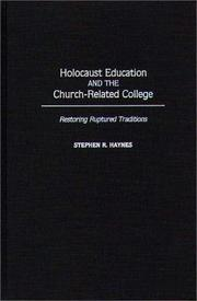 Cover of: Holocaust education and the church-related college | Stephen R. Haynes