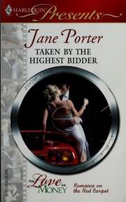 Taken By The Highest Bidder (Harlequin Presents)