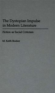 Cover of: The dystopian impulse in modern literature