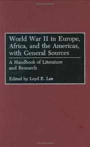 Cover of: World War II in Europe, Africa, and the Americas, with General Sources | Loyd E. Lee
