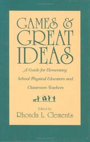 Cover of: Games and Great Ideas | Rhonda L. Clements