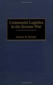 Cover of: Communist logistics in the Korean War | Charles R. Shrader