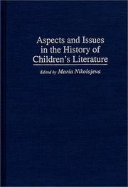 Cover of: Aspects and Issues in the History of Children's Literature: (Contributions to the Study of World Literature)