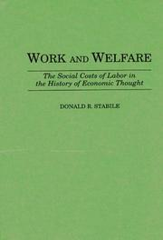 Cover of: Work and welfare | Donald Stabile