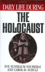 Cover of: Daily life during the Holocaust | Eve Nussbaum Soumerai