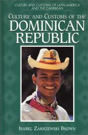 Cover of: Culture and customs of the Dominican Republic