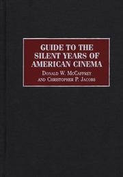 Cover of: Guide to the silent years of American cinema