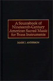Cover of: A Sourcebook of Nineteenth-Century American Sacred Music for Brass Instruments (Music Reference Collection)