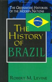 Cover of: The History of Brazil (The Greenwood Histories of the Modern Nations)