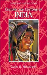 Cover of: Culture and customs of India | Henderson, Carol E.