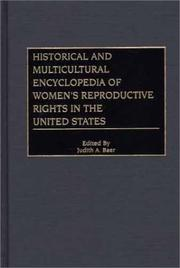 Historical and Multicultural Encyclopedia of Womens Reproductive Rights in the United States