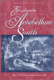 Cover of: Encyclopedia of the antebellum South | James M. Volo