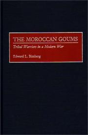 Cover of: The Moroccan goums | Edward L. Bimberg