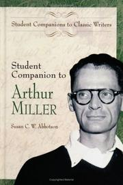 Cover of: Student companion to Arthur Miller