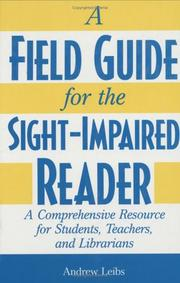 Cover of: A field guide for the sight-impaired reader: a comprehensive resource for students, teachers, and librarians