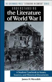 Cover of: Understanding the Literature of World War I | James H. Meredith