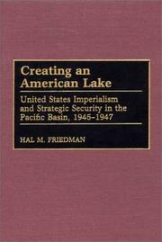 Creating an American Lake by Hal M. Friedman
