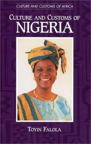 Cover of: Culture and customs of Nigeria | Toyin Falola