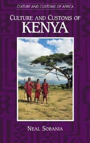 Cover of: Culture and Customs of Kenya (Culture and Customs of Africa) | Neal Sobania