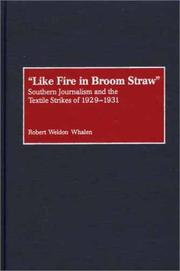 Cover of: Like fire in broom straw | Robert Weldon Whalen
