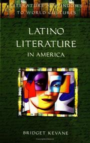 Cover of: Latino literature in America | Bridget A. Kevane