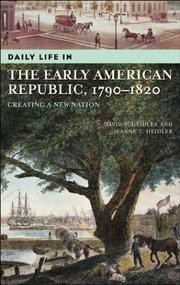 Cover of: Daily life in the early American republic, 1790-1820