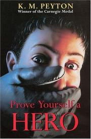Cover of: Prove Yourself a Hero