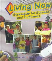 Cover of: Living Now: Strategies for Success and Fulfillment