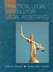 Practical legal writing for legal assistants by Celia C. Elwell