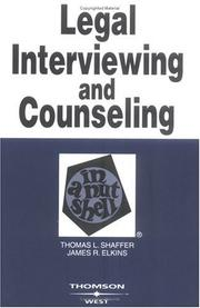 Cover of: Legal interviewing and counseling in a nutshell