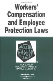 Cover of: Workers' compensation and employee protection laws in a nutshell