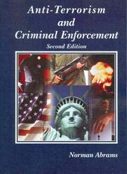 Cover of: Anti-terrorism and criminal enforcement | Norman Abrams