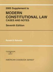 Cover of: 2005 Supplement to Modern Constitutional Law Case and Notes