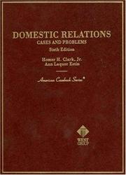 Cover of: Cases and problems on domestic relations | Homer Harrison Clark