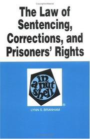 Cover of: The law of sentencing, corrections, and prisoners' rights in a nutshell