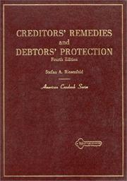 Cover of: Cases and materials on creditors' remedies and debtors' protection