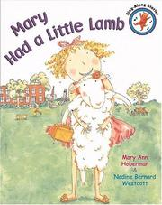 Cover of: Mary Had a Little Lamb (Sing-Along Stories)