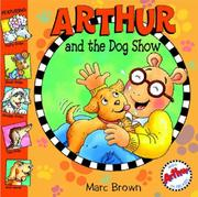 Arthur and the Dog Show by Marc Tolon Brown