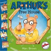 Arthur's Tree House by Marc Tolon Brown
