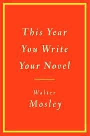 Cover of: This Year You Write Your Novel