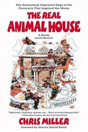 Cover of: The Real Animal House | Chris Miller