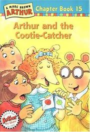 Cover of: Arthur and the Cootie-Catcher: A Marc Brown Arthur Chapter Book 15 (Marc Brown Arthur Chapter Book, No 15)