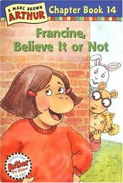 Cover of: Francine, Believe It or Not (Arthur Chapter Books #14)