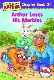 Cover of: Arthur Loses His Marbles: A Marc Brown Arthur Chapter Book 31 (Arthur Chapter Books)