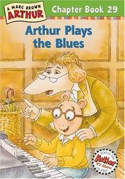 Cover of: Arthur Plays the Blues | Marc Tolon Brown