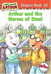 Cover of: Arthur and the Nerves of Steal: A Marc Brown Arthur Chapter Book 32 (Arthur Chapter Books)