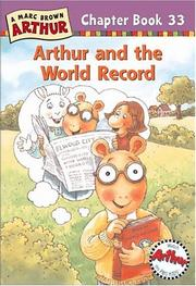 Cover of: Arthur and the World Record: A Marc Brown Arthur Chapter Book 33 (Arthur Chapter Books)