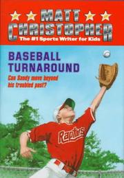 Baseball Turnaround by Matt Christopher