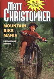 Mountain bike mania by Matt Christopher