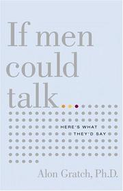 Cover of: If Men Could Talk | Alon Gratch